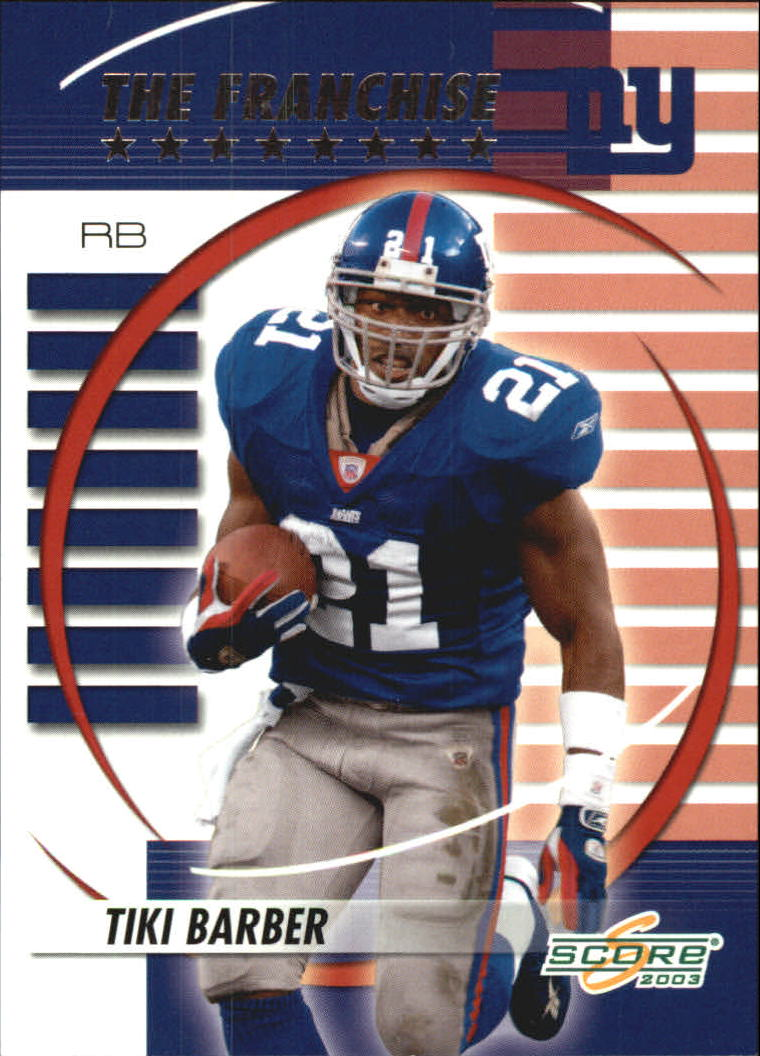 2003 Score The Franchise #TF21 Tiki Barber