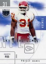 2003 SkyBox LE Sky's the Limit #11 Priest Holmes