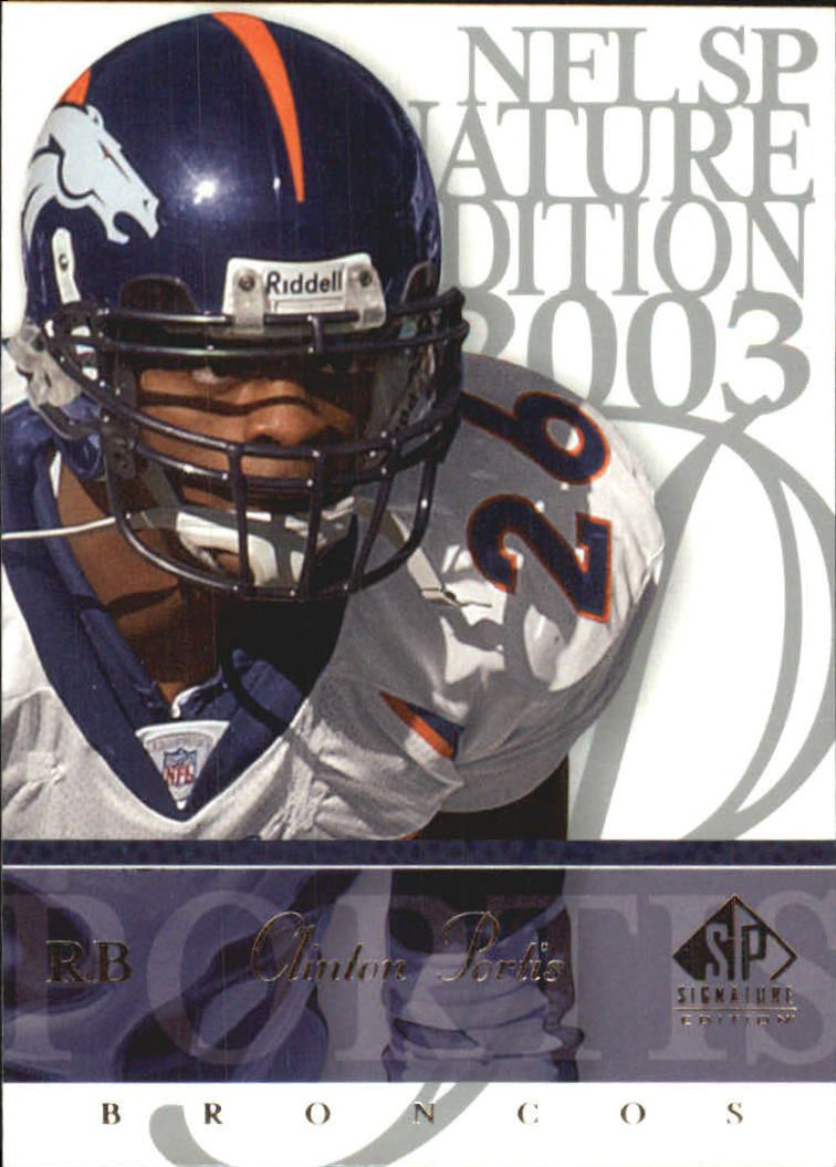 2003 SP Signature #26 Clinton Portis