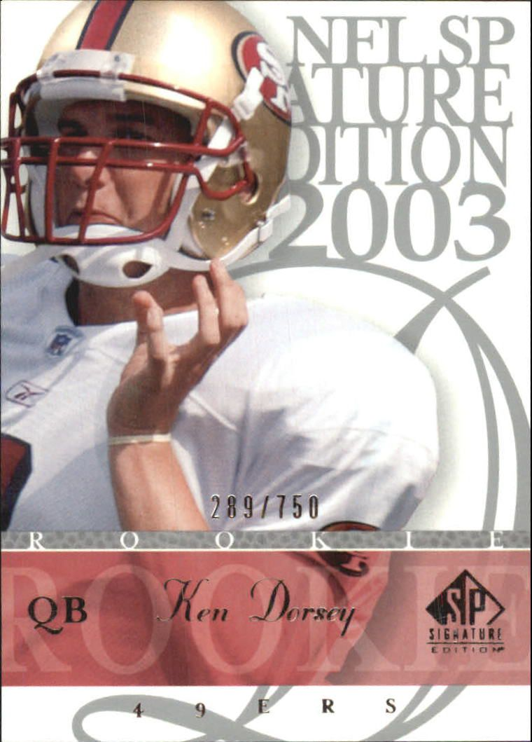 2003 SP Signature #101 Ken Dorsey RC