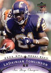2003 Sweet Spot #38 LaDainian Tomlinson