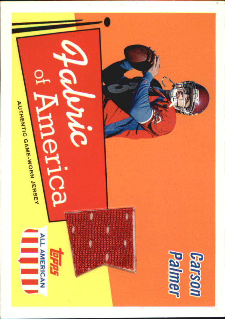 2003 Topps All American Fabric of America #FACP Carson Palmer E