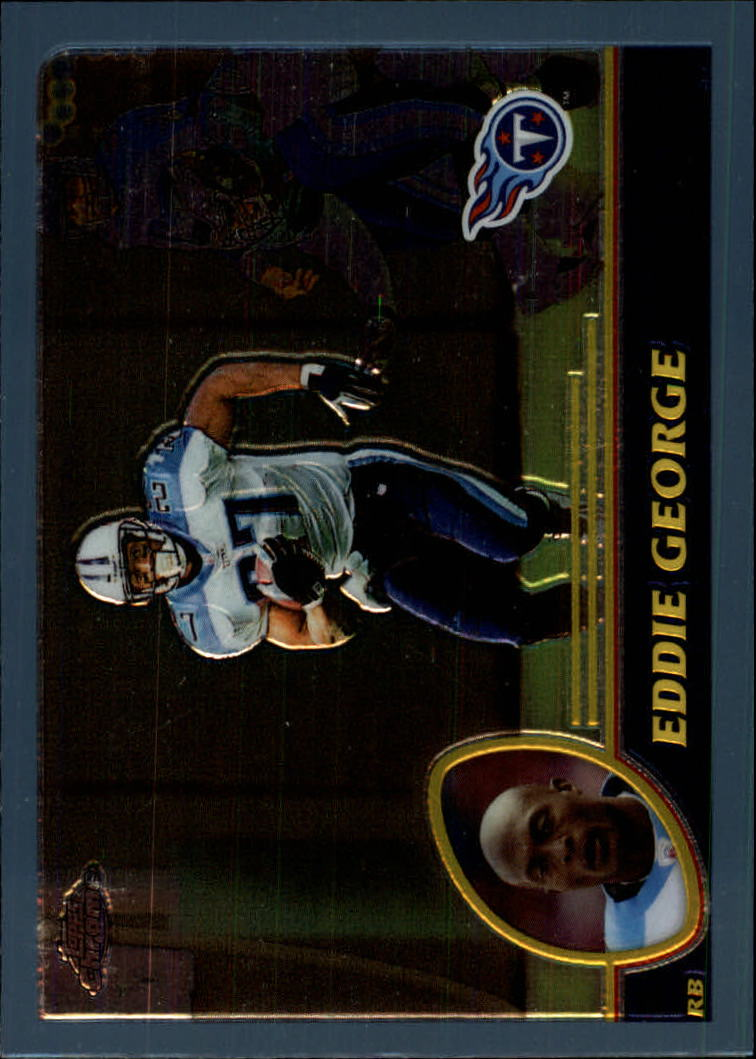 2003 Topps Chrome #55 Eddie George