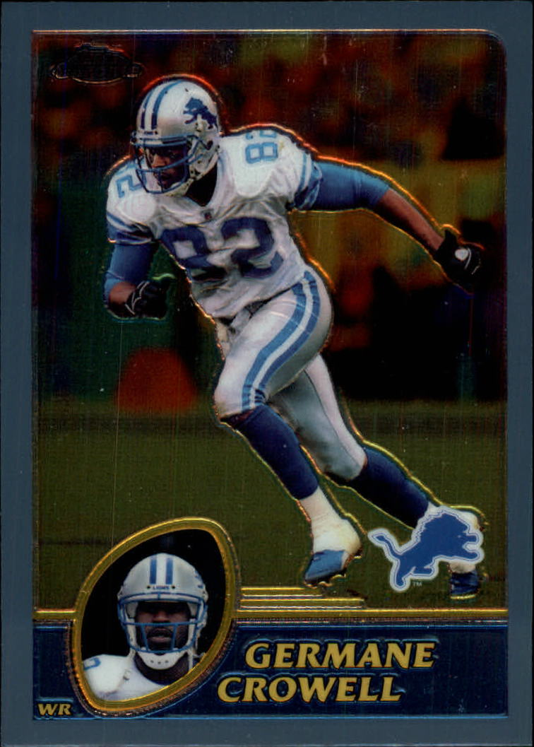 2003 Topps Chrome #63 Germane Crowell