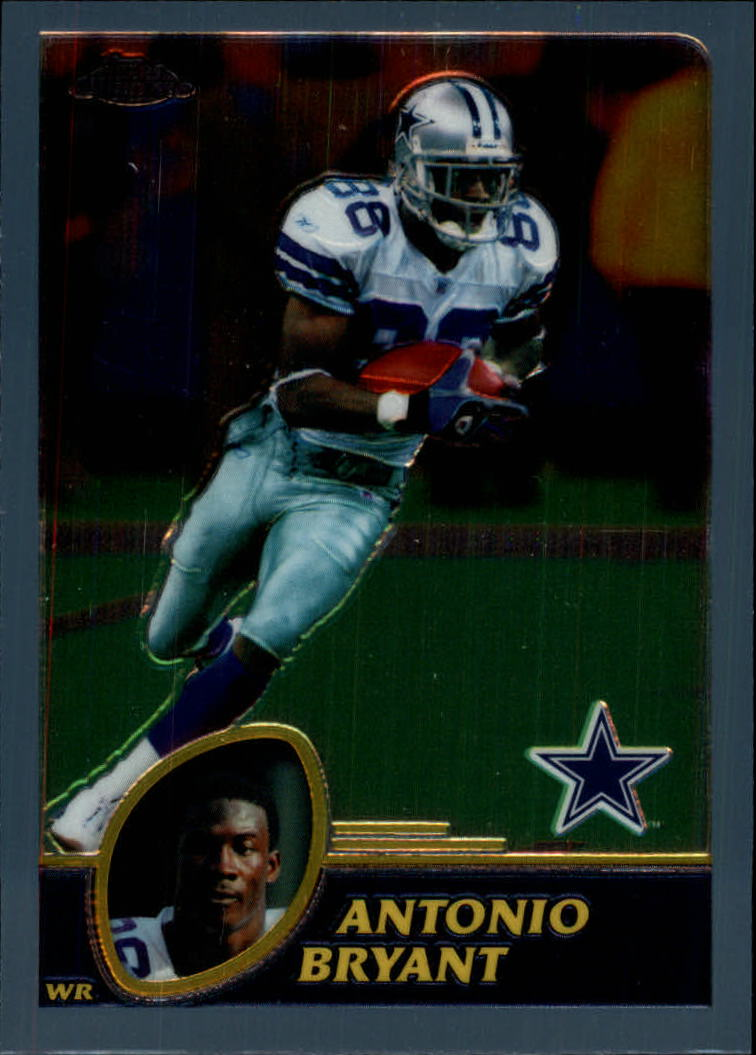 2003 Topps Chrome #100 Antonio Bryant