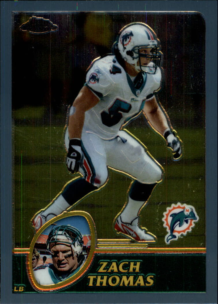 2003 Topps Chrome #115 Zach Thomas