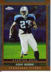2003 Topps Draft Picks and Prospects Chrome #44 Eddie George