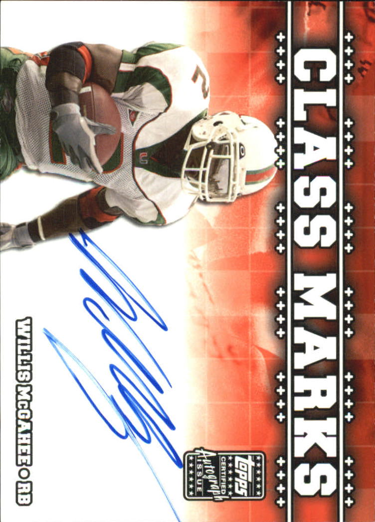 2003 Topps Draft Picks and Prospects Class Marks Autographs #CMWM Willis McGahee F
