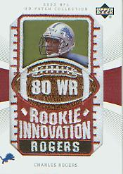 2003 UD Patch Collection #135 Charles Rogers RI RC