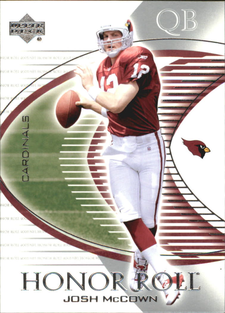 2003 Upper Deck Honor Roll #17 Josh McCown