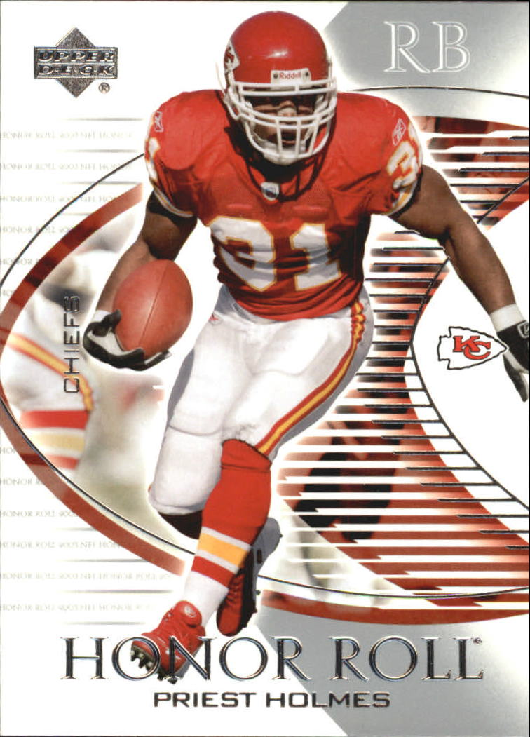 2003 Upper Deck Honor Roll #49 Priest Holmes