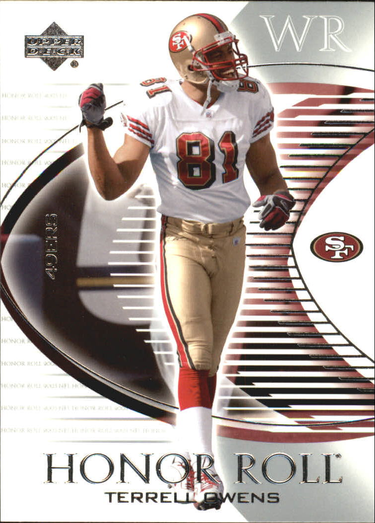 2003 Upper Deck Honor Roll #81 Terrell Owens