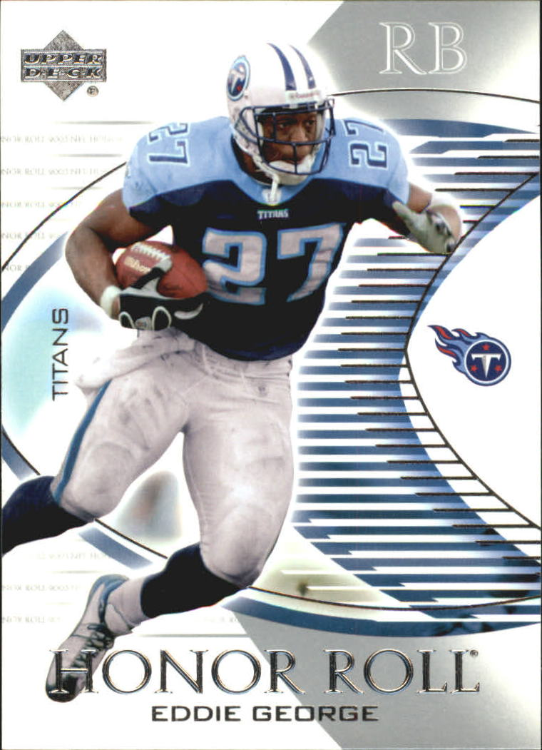 2003 Upper Deck Honor Roll #87 Eddie George