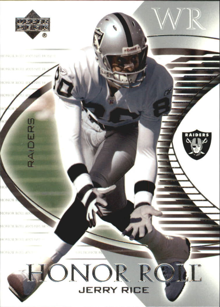 2003 Upper Deck Honor Roll #95 Jerry Rice