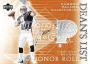 2003 Upper Deck Honor Roll Dean's List #DLSC Carson Palmer