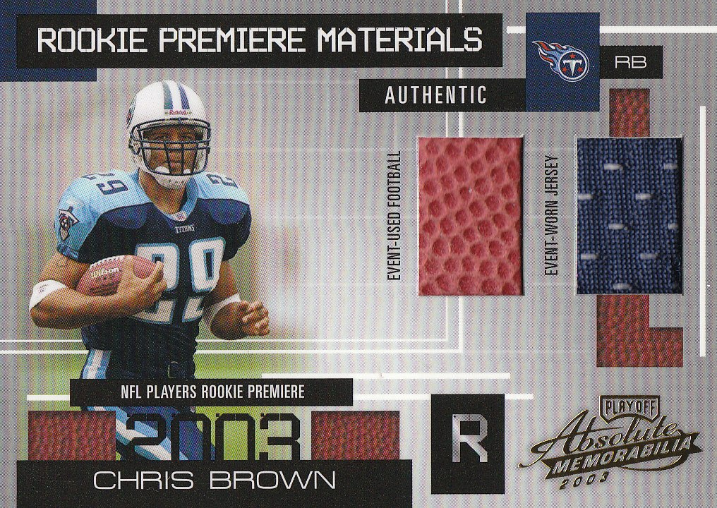 2003 Absolute Memorabilia #162 Chris Brown RPM RC