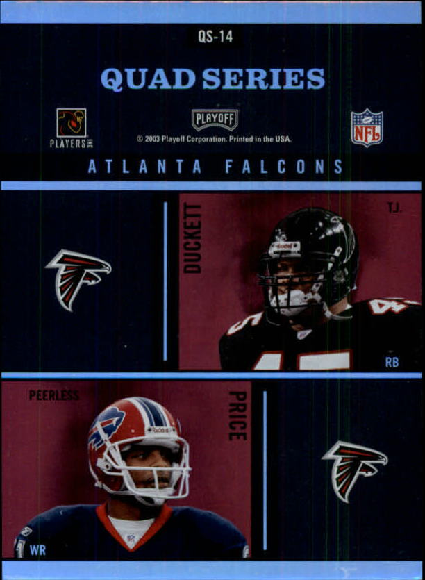 2003 Absolute Memorabilia Quad Series #QS14 Michael Vick/Warrick Dunn/T.J. Duckett/Peerless Price