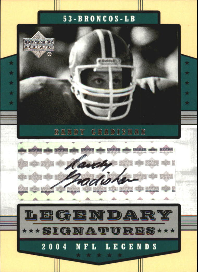 2004 Upper Deck Legends Legendary Signatures #LSRG Randy Gradishar
