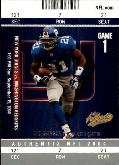 2004 Fleer Authentix #73 Tiki Barber