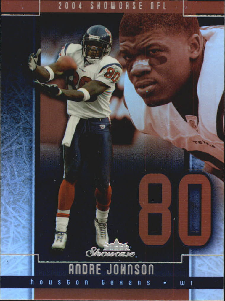 2004 Fleer Showcase #11 Andre Johnson