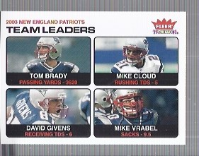 2004 Fleer Tradition #3 Tom Brady TL/Mike Cloud/David Givens/Mike Vrabel