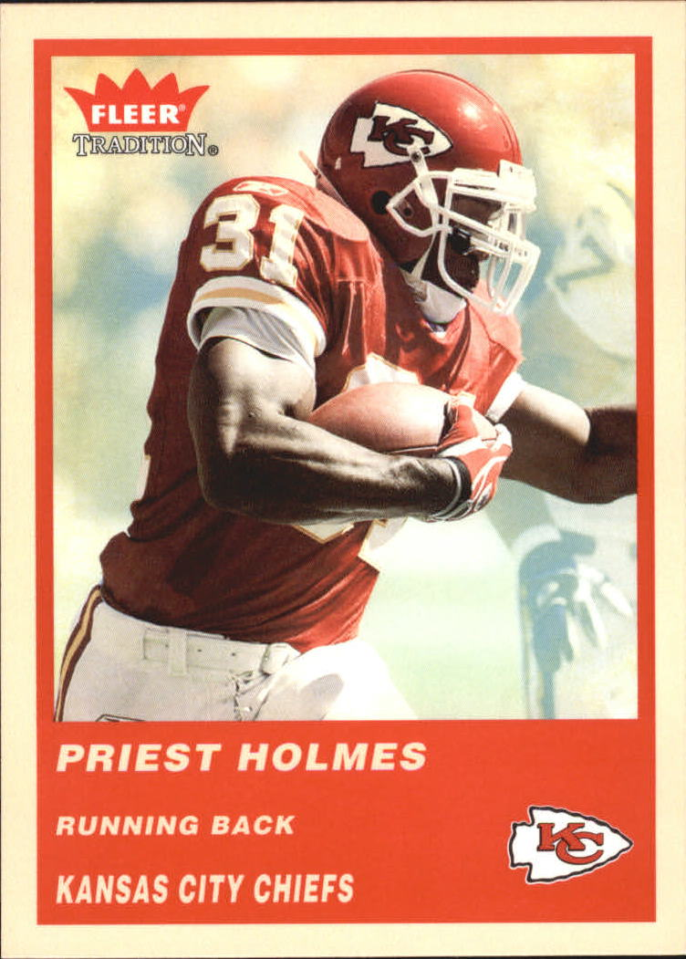 2004 Fleer Tradition #81 Priest Holmes