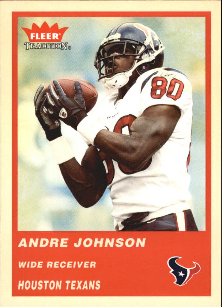 2004 Fleer Tradition #84 Andre Johnson