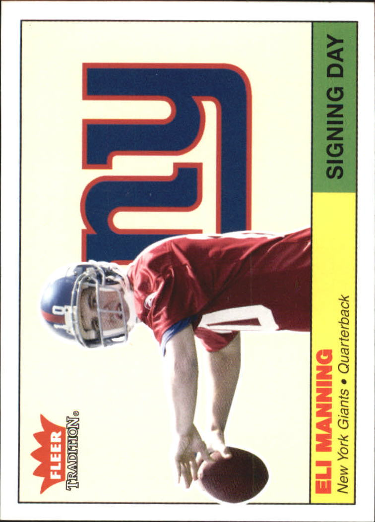 2004 Fleer Tradition Signing Day #1SD Eli Manning