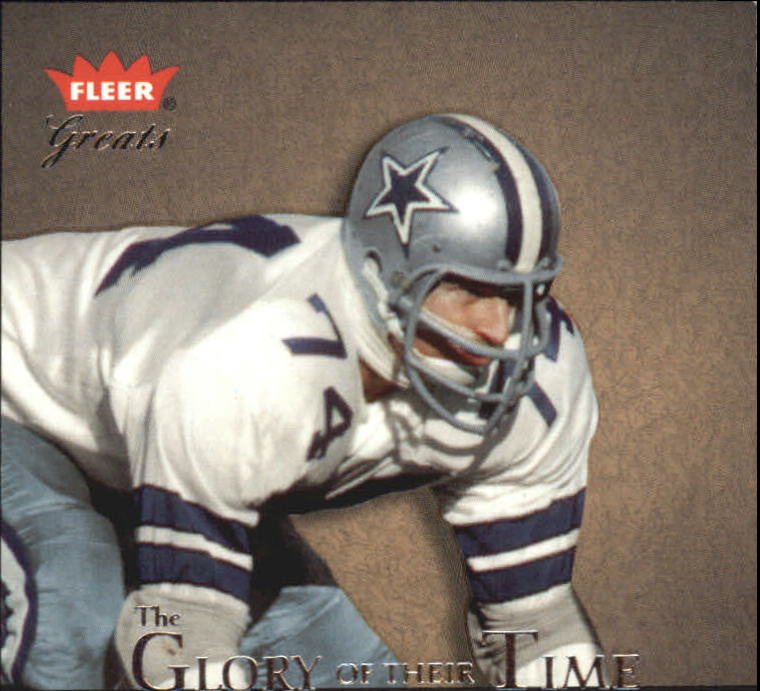 2004 Greats of the Game Glory of Their Time #GOT24 Bob Lilly/1963