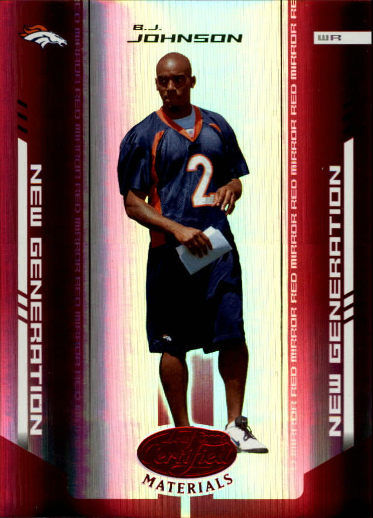 2004 Leaf Certified Materials Mirror Red #154 B.J. Johnson
