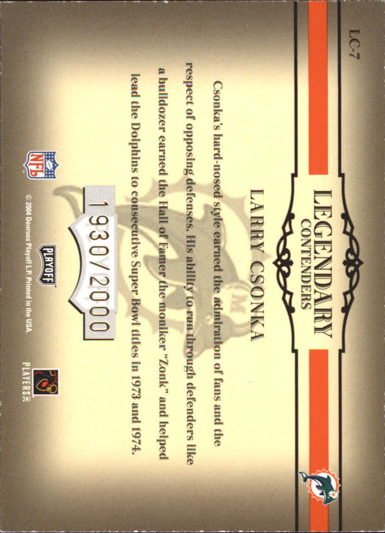 2004 Playoff Contenders Legendary Contenders Orange #LC7 Larry Csonka back image