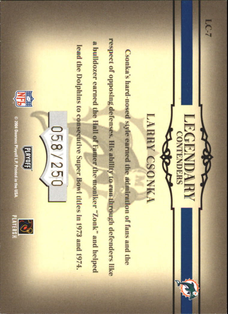 2004 Playoff Contenders Legendary Contenders Blue #LC7 Larry Csonka back image
