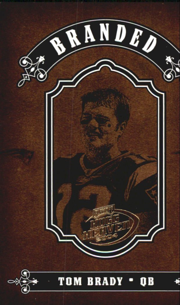 2004 Playoff Hogg Heaven Branded #B24 Tom Brady