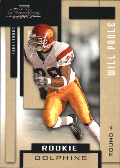 2004 Playoff Prestige #200 Will Poole RC