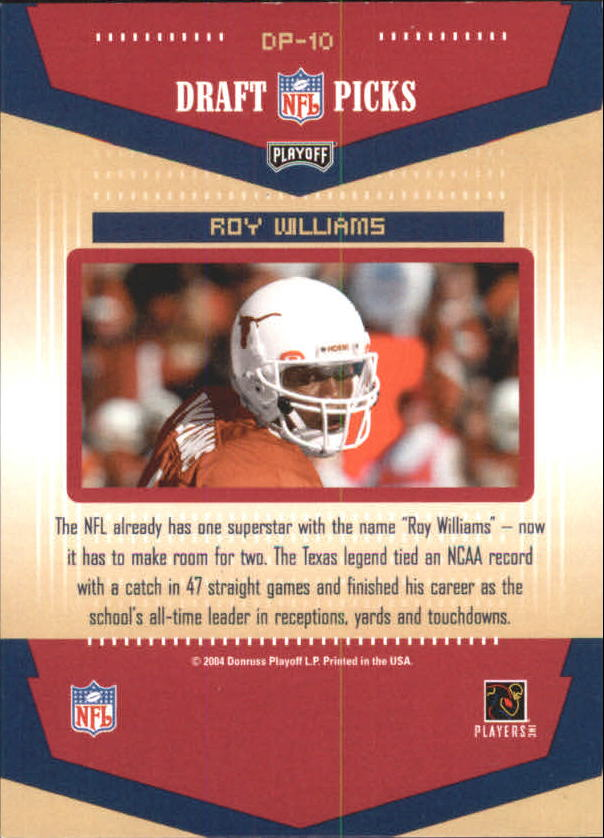2004 Playoff Prestige Draft Picks #DP10 Roy Williams WR back image
