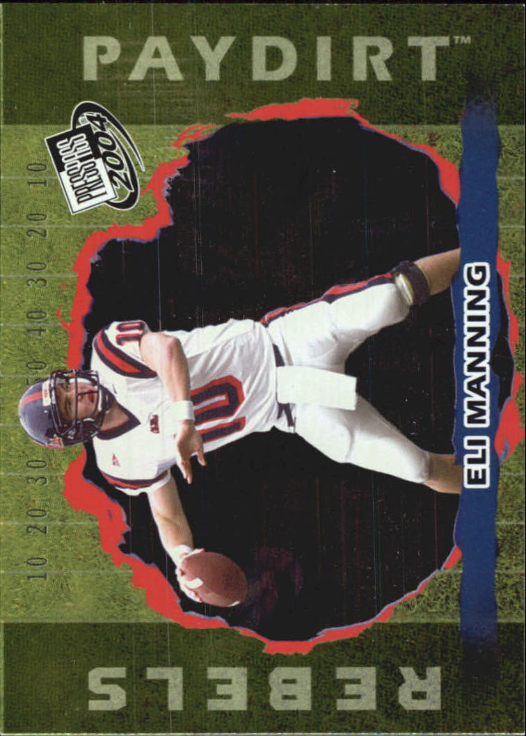 2004 Press Pass Paydirt #PD1 Eli Manning