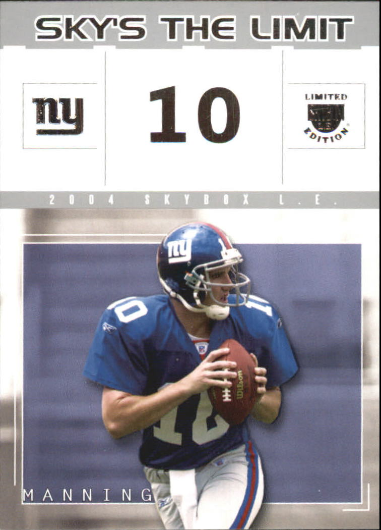 2004 SkyBox LE Sky's the Limit #1SL Eli Manning
