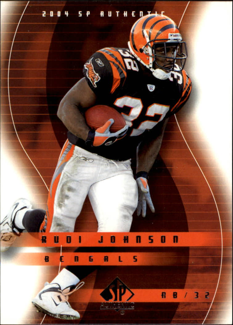2004 SP Authentic #18 Rudi Johnson
