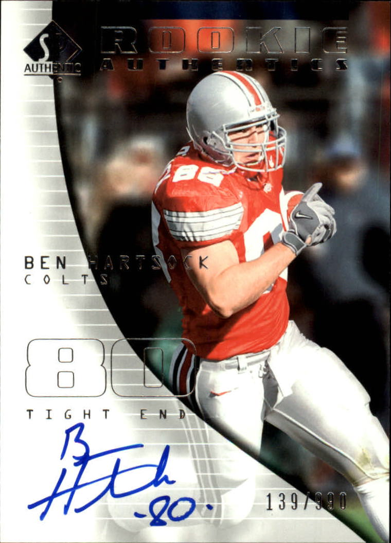 2004 SP Authentic #175 Ben Hartsock AU RC