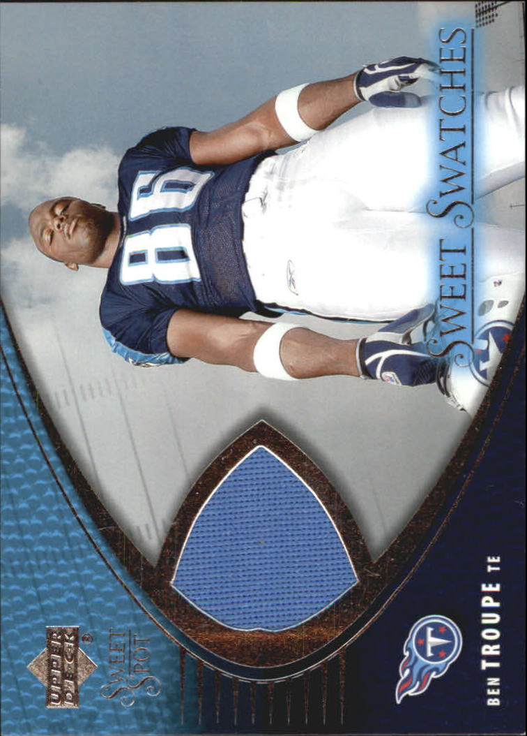2004 Sweet Spot Sweet Swatches #SWBT Ben Troupe