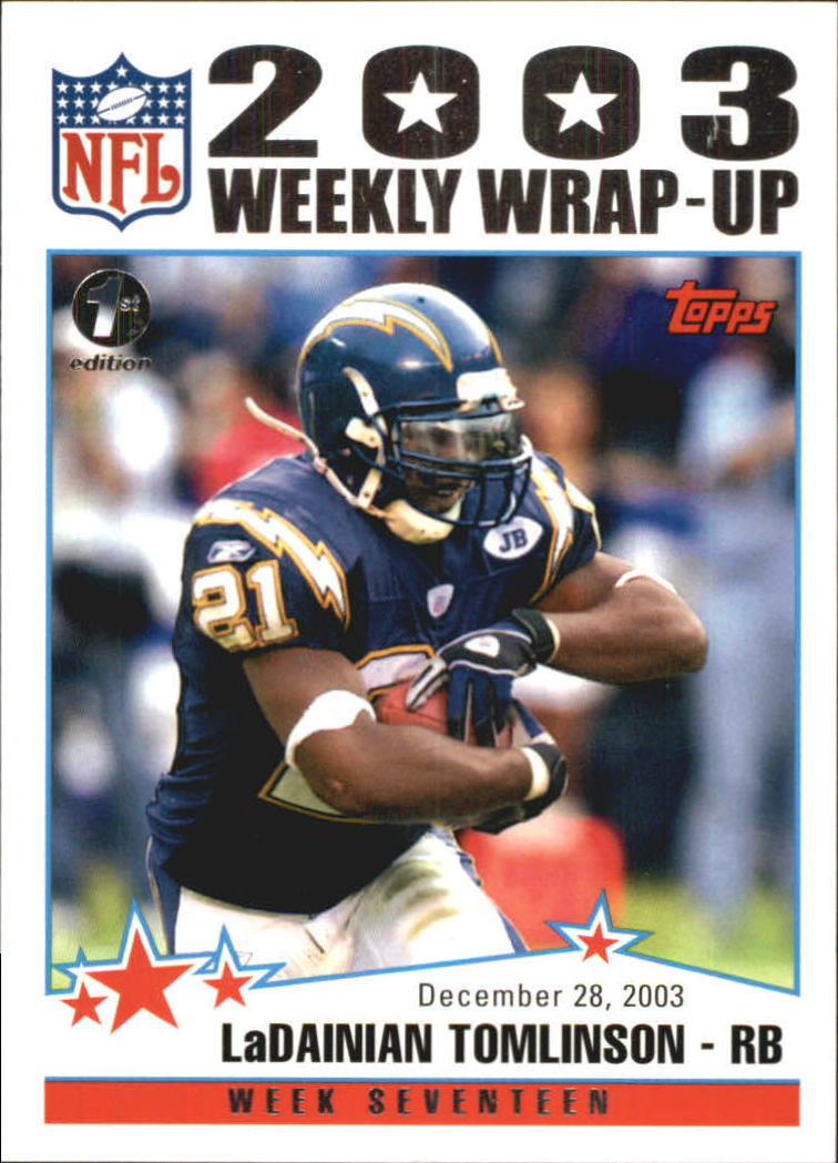 2004 Topps First Edition #307 LaDainian Tomlinson WW
