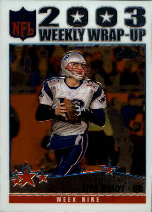2004 Topps Chrome #154 Tom Brady WW