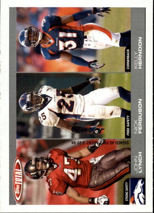 2004 Topps Total #313 John Lynch/Nick Ferguson RC/Kelly Herndon RC