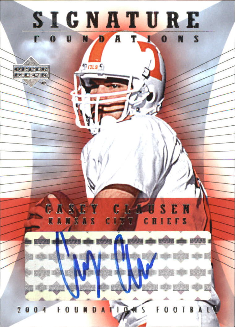 2004 Upper Deck Foundations Signature Foundations #SFCC Casey Clausen