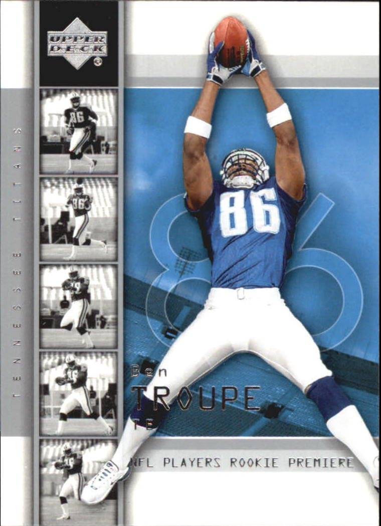 2004 Upper Deck Rookie Premiere #16 Ben Troupe