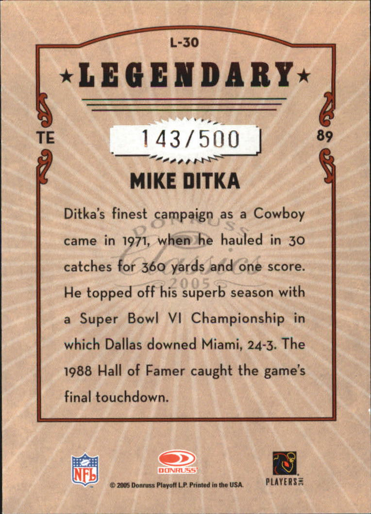 2005 Donruss Classics Legendary Players Silver #30 Mike Ditka back image