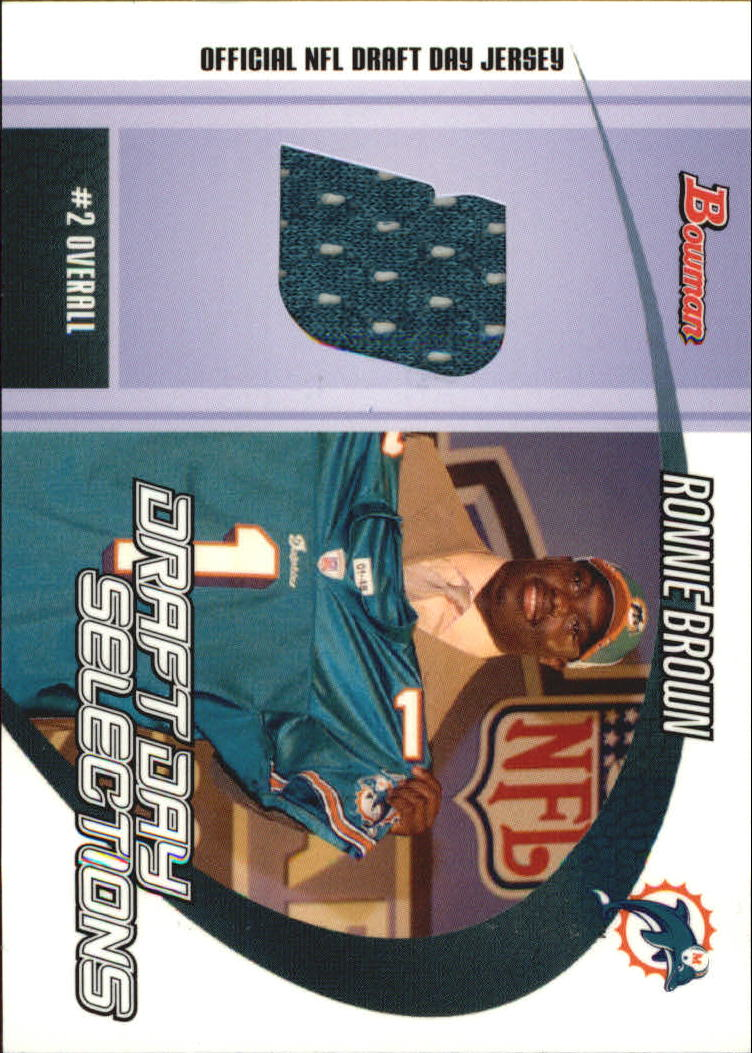 2005 Bowman Draft Day Selections Relics #DJRB Ronnie Brown Jsy B