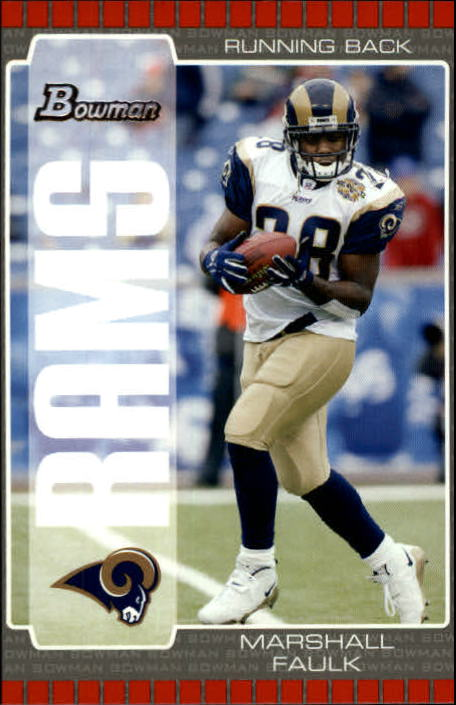 2005 Bowman #25 Marshall Faulk