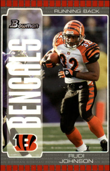 2005 Bowman #47 Rudi Johnson