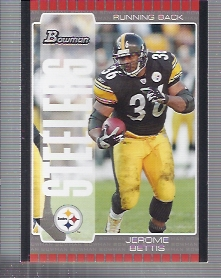 2005 Bowman #54 Jerome Bettis